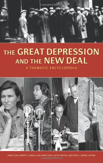 The Great Depression and the New Deal: A Thematic Encyclopedia